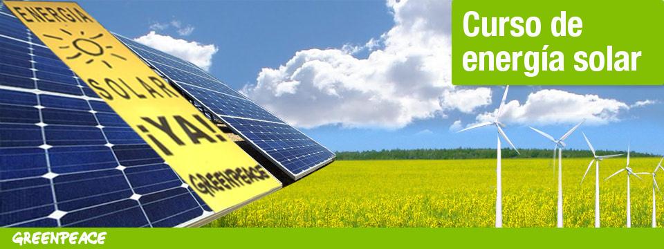 Curso de energ a solar greenpeace espa a - Energia solar madrid ...
