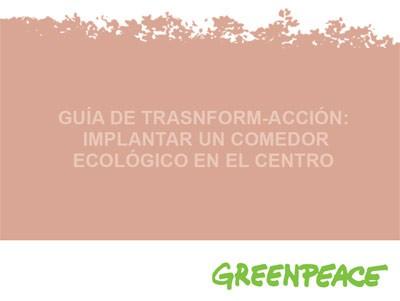 Gu A De Trasformaci N Comedores Ecol Gicos Greenpeace